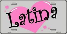 "Latina Pink Heart Novelty 6"" x 12"" Metal License Plate Auto Tag Sign"