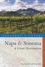 Explorer's Guide Napa & Sonoma: A Great Destination (Tenth)  (Explorer's Great D