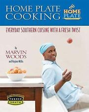 Home Plate Cooking: Everyday Southern Cuisine with a Fresh Twist