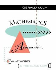 Mathematics Assessment: What Works in the Classroom (Jossey Bass Education Serie