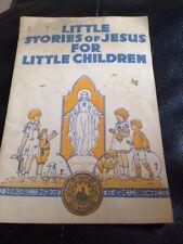 little stories of jesus for little children booklet 1950 vintage