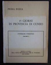 1978 15 GIORNI IN PROVINCIA DI CUNEO Itinerari turistici Renzo Marinore brochure