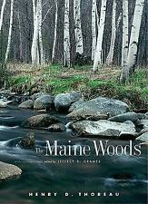 The Maine Woods by Henry D. Thoreau and Jeffrey S. Cramer (2009, Hardcover,...