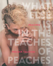 What Else Is in the Teaches of Peaches by Peaches -Hcover