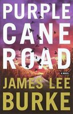 Dave Robicheaux: Purple Cane Road by James Lee Burke (2000, Hardcover) 1st Ed.
