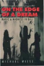 On the Edge of a Dream: Magic and Madness in Bali-ExLibrary