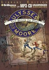 Ulysses Moore: The Door to Time by Moore, Ulysses