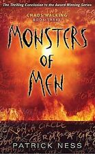 Monsters of Men: Chaos Walking: Book Three Ness, Patrick Hardcover