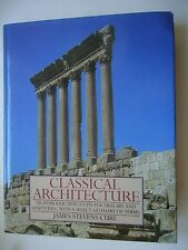 CLASSICAL ARCHITECTURE AN INTRODUCTION TO ITS VOCABULARY & ESSENTIALS J S CURL