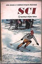 SCI John Jerome e i redattori di Sports Illustrated Frank Mullins Sperling Ski