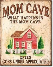 MOM CAVE WHAT HAPPENS IN MOM CAVE...OFTEN GOES UNDER APPRECIATED METAL SIGN