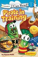 I Can Read! Big Idea Books Veggietales/Pirate in Training by Karen Poth...