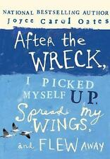 After the Wreck, I Picked Myself Up, Spread My Wings, and Flew Away-ExLibrary