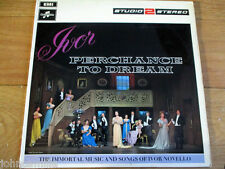 IVOR NOVELLO - PERCHANCE TO DREAM - THE B.B.C. CONCERT ORCHESTRA - LP - TWO 250