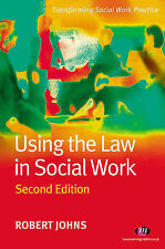 Using the Law in Social Work by Robert Johns (Paperback, 2005)