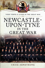 Newcastle upon Tyne in the Great War