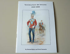 British Yeomanry Regiments Tunic Buttons 1830-2000 Reference Guide Book - Badges