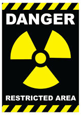 DANGER RESTRICTED AREA RADIATION- SELF ADHESIVE VINYL STICKERS SAFETY