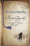 The Book of Dead Days by Marcus Sedgwick (2004, Hardcover)
