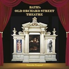 Bath 's Old Orchard Street Theatre