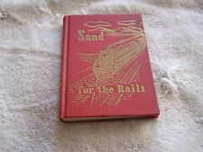 Sand For The Rails J. Melvin Gibby 1946 Second Edition
