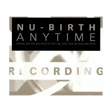 LP Nu-Birth anytime original mix and new mixes by tuff jam and gant