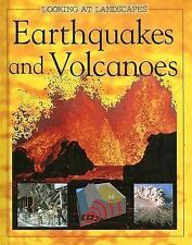Earthquakes and Volcanoes (Looking at Landscapes)