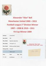 ALEX BELL MANCHESTER UNITED 1903-1913 EXTREMELY RARE ORIG HAND SIGNED CUTTING