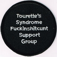 TOURETTE'S SYNDROME F#CKINSH#TC#NT SUPPORT GROUP PATCH biker crude humor funny