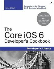 The Core iOS 6 Developer's Cookbook 4th Edition) Developer's Library)