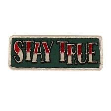 Stay True EMBROIDERED 4 INCH IRON ON MC BIKER  PATCH