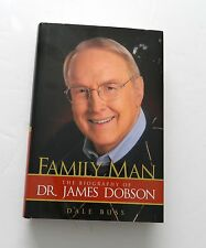 Family Man - The Biography of Dr. James Dobson by Dale Buss - Hardcover