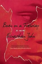 Born on a Tuesday by Elnathan John (2016, Paperback)