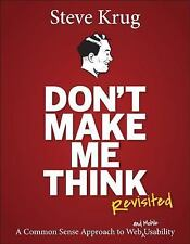 Voices That Matter Ser.: Don't Make Me Think : A Common Sense Approach to Web...