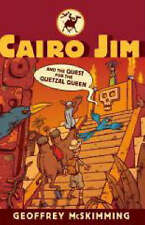 Cairo Jim and the Quest for the Quetzal Queen (Cairo J