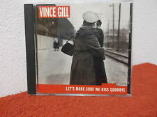 Let's Make Sure We Kiss Goodbye by Vince Gill (CD, Apr-2000, MCA Nashville)