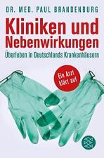 Kliniken und Nebenwirkungen von Paul Brandenburg (2015, Taschenbuch), UNGELESEN