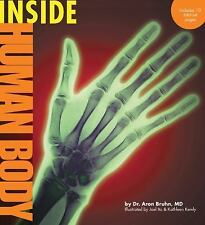 NEW - Inside Human Body (Inside Series) by Bruhn MD, Dr. Aron M.