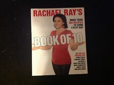 Rachael Ray's Book of 10 : More Than 300 Recipes to Cook Every Day by Rachael...