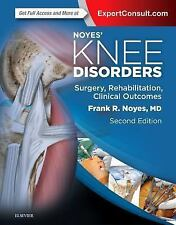 Noyes' Knee Disorders: Surgery, Rehabilitation, Clinical Outcomes : Surgery,...