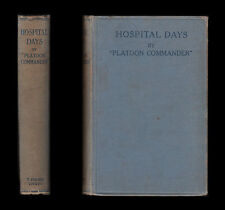 1916 PLATOON COMMANDER Lieut Mills DCLI HOSPITAL DAYS Wounded 1914 Convalescence