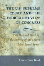 The U.S. Supreme Court and the Judicial Review of Congress: Two Hundred Years in
