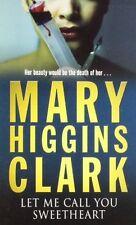 MARY HIGGINS CLARK ___ LASCIARE ME CHIAMATA VOI DOLCE CUORE ___