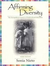 Affirming Diversity: The Sociopolitical Context of Multicultural Education (3rd