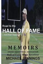 Road to the HALL of FAME... Mor Than I Expected : MEMIORS, Hall of Fame Wide...