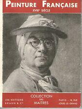 PEINTURE FRANCAISE  XVIII° siècle - éd. Braun 1937