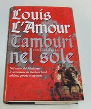 Tamburi nel sole . Louis L'Amour . 2001
