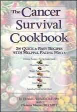 Cancer Survival Cookbook: 200 Quick and Easy Recipes with Helpful Eating...