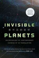Invisible Planets : Contemporary Chinese Science Fiction in Translation by...