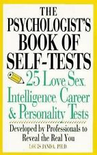 The Psychologist's Book Of Self-Tests: 25 Love, Sex, Intelligence, Career, And P
